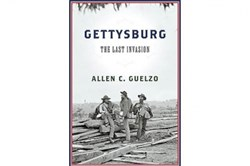 """Gettysburg: The Last Invasion"" by Allen C. Guelzo"