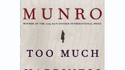 "Alice Munro's ""Too Much Happiness"""