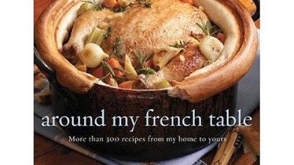 """Around My French Table"" by Dorie Greenspan (Houghton Mifflin Harcourt, Oct. 8, 2010)"