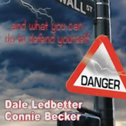 "Dale Ledbetter and Connie Becker ""How Wall Street Rips You Off: And What You Can Do to Defend Yourself,"" by Dale Ledbetter and Connie Becker."