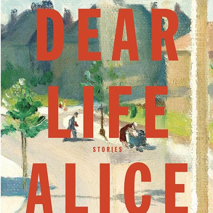 "'Dear Life: Stories' ""Dear Life: Stories"" (2012) by Alice Munro."