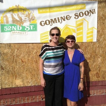 Deirdre Kane Deirdre Kane, left, and Dora Walmsley plan to open the 52nd Street Market in Upper Lawrenceville in November.