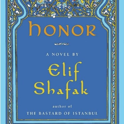 "'Honor' ""Honor"" by Elif Shafak"