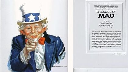 MAD's Alfred E. Neuman MAD's Alfred E. Neuman as Uncle Sam in April 1969, courtesy of artist Norman Mingo.