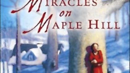 """Miracles of Maple Hill"" by Virginia Sorensen"