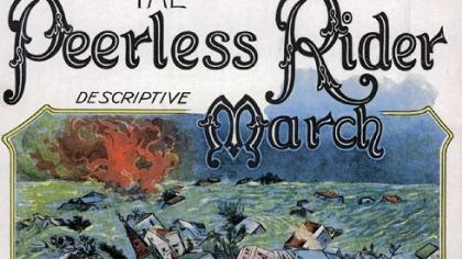 "Peerless Rider Sheet Music This sheet music for ""The Peerless Rider March"" was inspired by the often repeated but completely fictitious tale of Daniel Peyton, who was said to have ridden on a horse through the Conemaugh Valley to warn Johnstown residents about the impending flood."