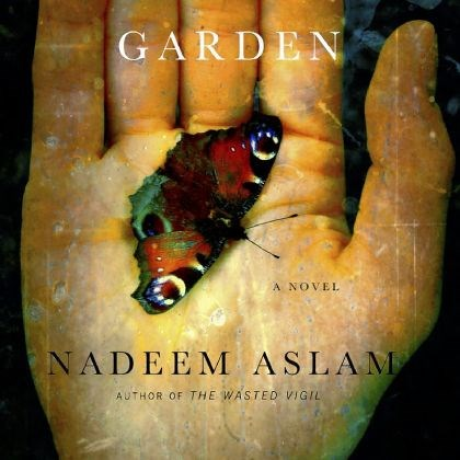 """The Blind Man's Garden"" ""The Blind Man''s Garden"" by Nadeem Aslam."