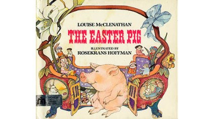 "The Easter Pig ""The Easter Pig,"" published in 1982."