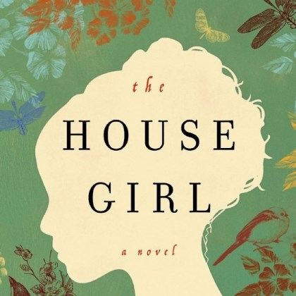 'The House Girl'