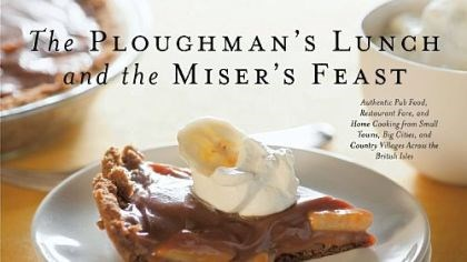 'The Ploughman's Lunch and the Miser's Feast'