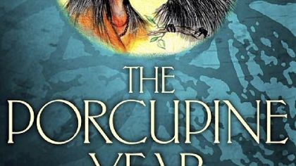 """The Porcupine Year"" ""The Porcupine Year"" is in the running for the Newbery Medal."