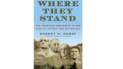 "'Where They Stand' ""Where They Stand"" by Robert W. Merry."