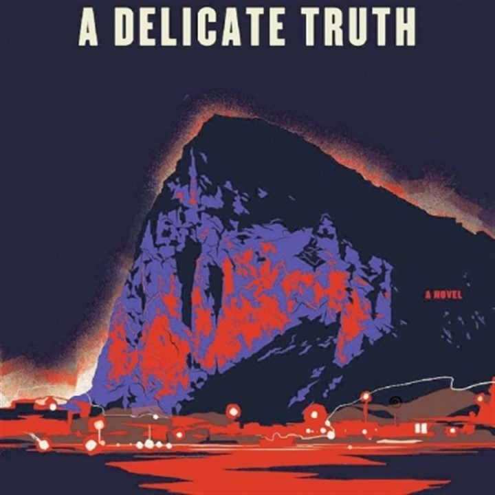 "'A Delicate Truth' ""A Delicate Truth"" by John Le Carre."