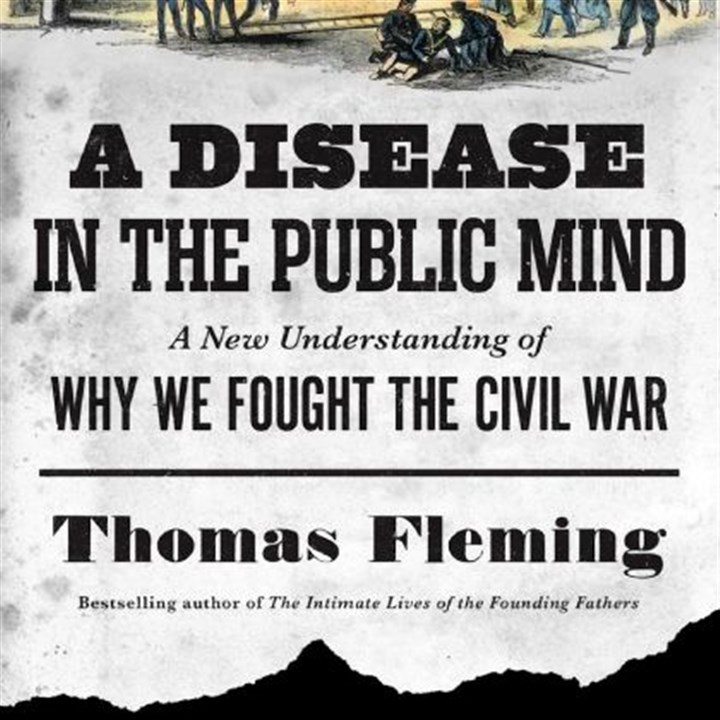 "'A Disease in the Public Mind' Thomas Fleming asks an important question in ""A Disease in the Public Mind"": Why was the United States the only major nation to fight a terrible war to end slavery?"
