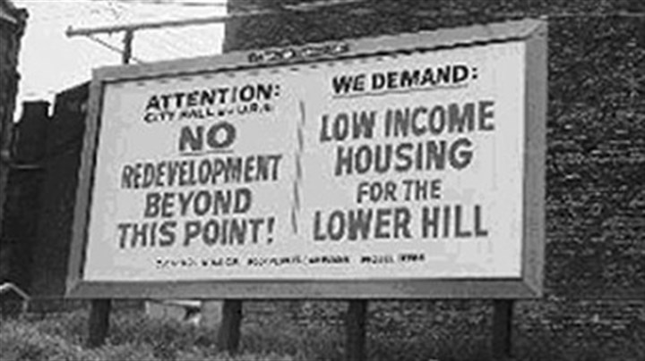 Billboard protesting Lower Hill development, 1968. Billboard protesting Lower Hill development, 1968.