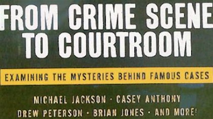 """From Crime Scene to Courtroom"" by Cyril H. Wecht and Dawna Kaufmann"