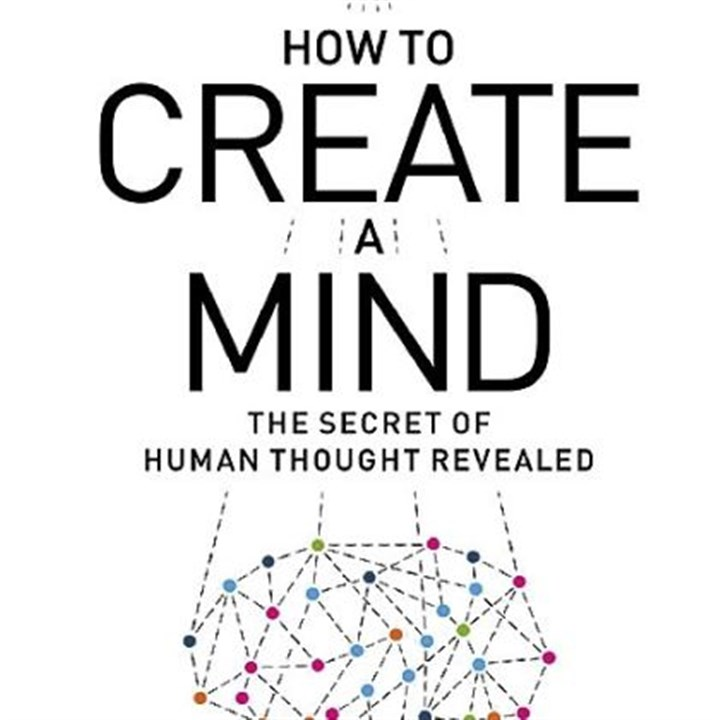 """How to Create a Mind"" (2012) by Ray Kurzweil"