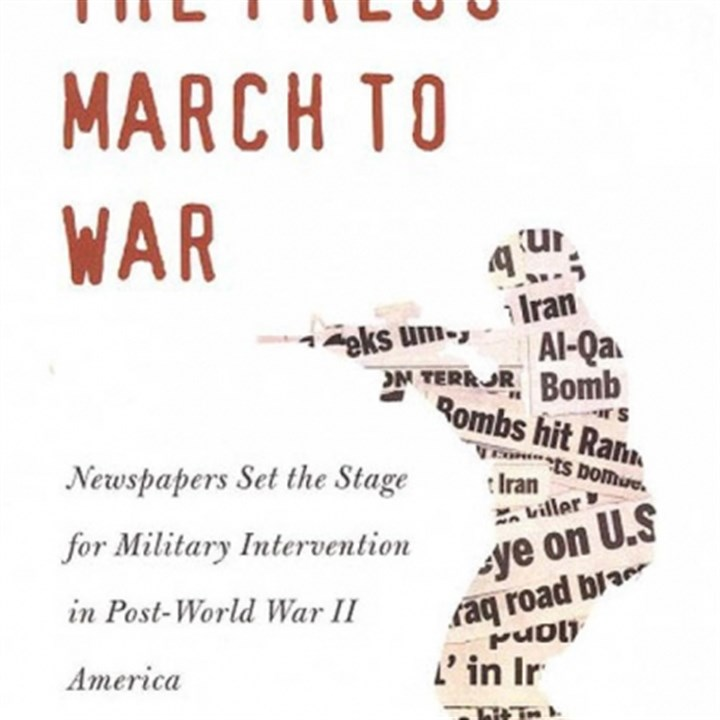 "Steve Hallock's ""The Press March to War"""