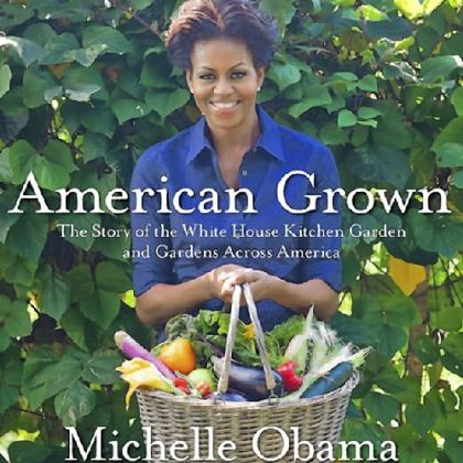 'American Grown' by Michelle Obama
