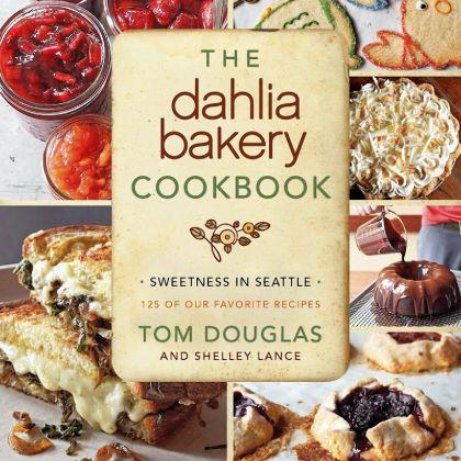 "Dahlia Bakery ""The Dahlia Bakery Cookbook."""