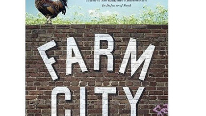 """Farm City"" by Novella Carpenter ""Farm City"" by Novella Carpenter"