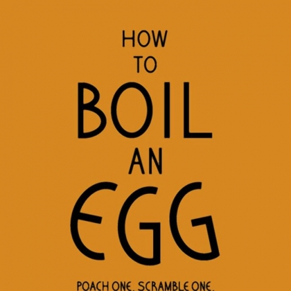 'How to Boil an Egg'