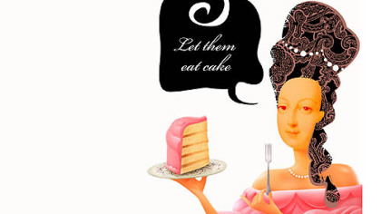 Let them eat cake ...