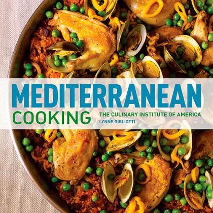 """Mediterranean Cooking"" ""Mediterranean Cooking"" by The Culinary Institute of America and Lynne Gigliotti."