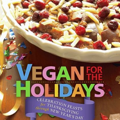 'Vegan for the Holidays'
