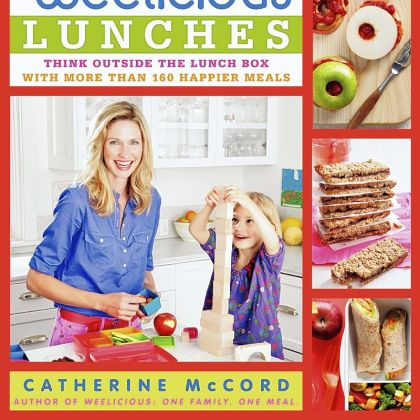 "'Weelicious Lunches' ""Weelicious Lunches"" by Catherine McCord."