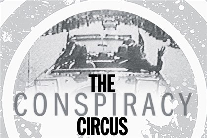 The Next Page: The Conspiracy Circus Nov. 22, 1963: Subject to debate (and craziness)
