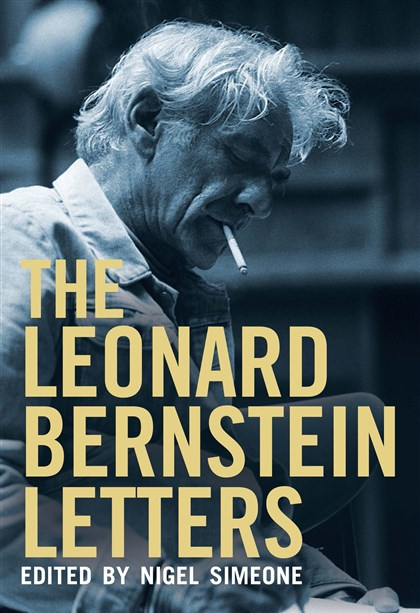 "Bernstein1 ""The Leonard Bernstein Letters"" edited by Nigel Simeone"