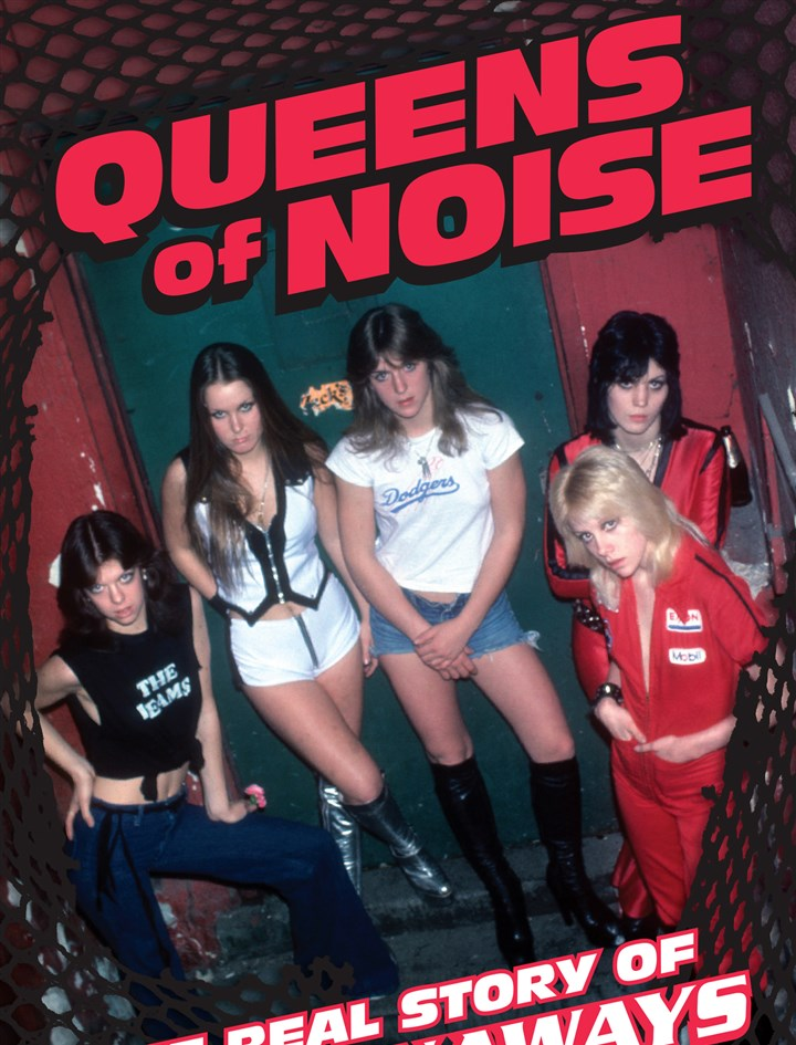 "QueensofNoise ""Queens of Noise: The Real Story of the Runaways,"" by Evelyn McDonnell."