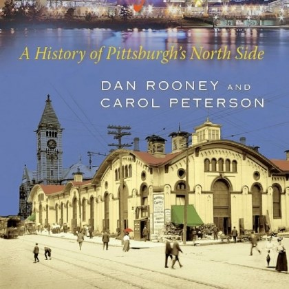 'Allegheny City' Allegheny City: A History of Pittsburgh's North Side by Dan Rooney and Carol Peterson.