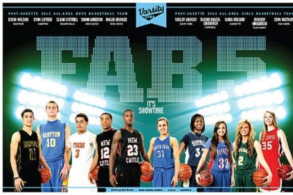 Fab Five The Post-Gazette picks the best of the best from Western Pennsylvania high school boys and girls basketball.