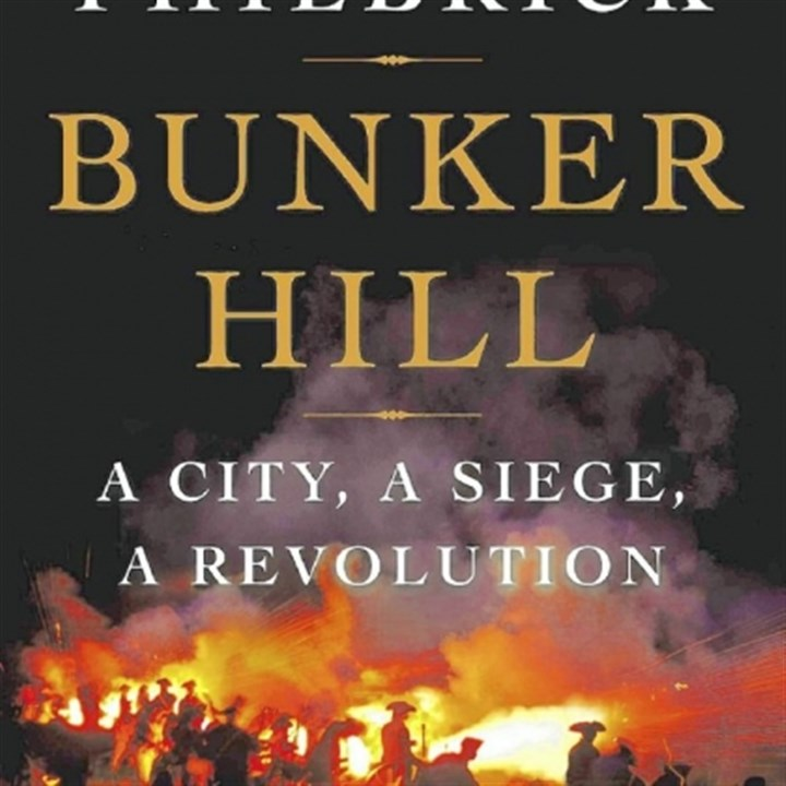 "'Bunker Hill' ""Bunker Hill"" by Nathaniel Philbrick: Viking Adult ($32.95)."