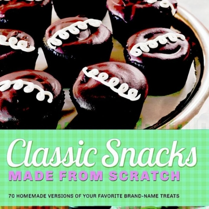 "'Classic Snacks' ""Classic Snacks"" by Casey Barber, a cookbook author from Sewickley."