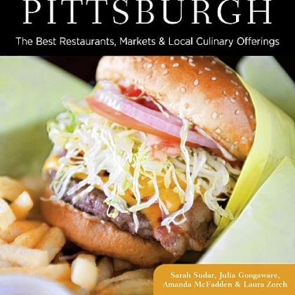 "'Food Lovers Guide to Pittsburgh' Cover of ""Food Lovers Guide to Pittsburgh"""