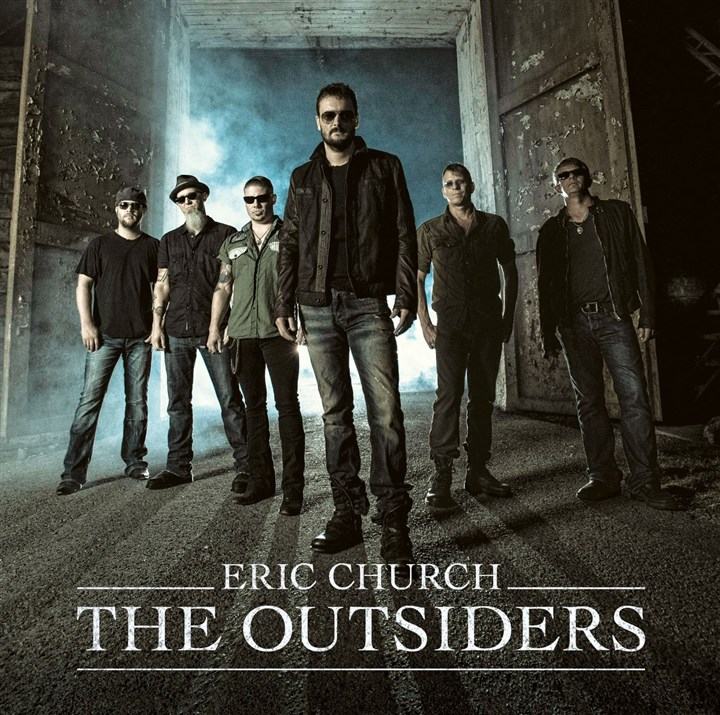 "EricChurch Eric Church ""The Outsiders."""