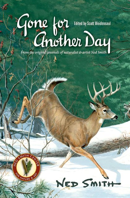 "20140103deerbook ""Gone for Another Day"" is a new collection of Ned Smith's work, compiled and edited by Pennsylvania naturalist and writer Scott Weidensaul."
