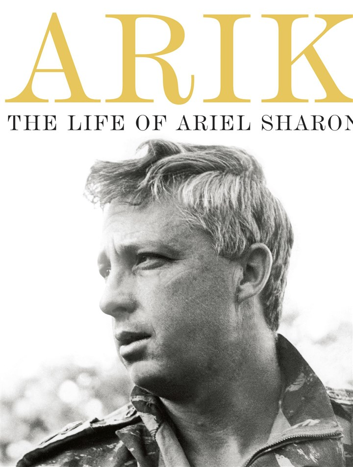 "Arik ""Arik: The Life of Ariel Sharon"" by David Landau."