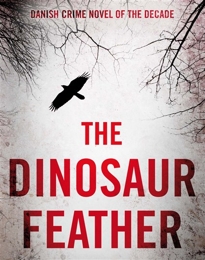 "'Dinosaur Feather' ""The Dinosaur Feather"": Its plot is absurdly overwrought. Its dialogue is aggressively unnatural. Its characters are deeply unlikable."