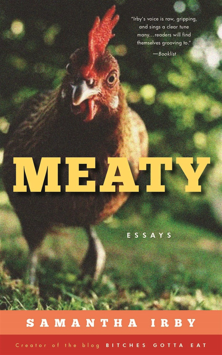 "Irby1 In ""Meaty,"" Samantha Irby's writing style is full of swearing, all caps and invented-but-perfect vocabulary."