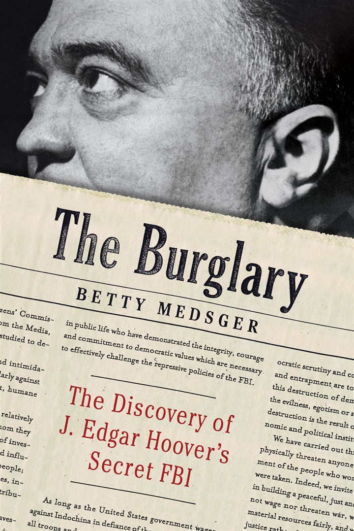 "Medsger1 ""The Burglary: The Discovery of J. Edgar Hoover's Secret FBI,"" by Betty Medsger."