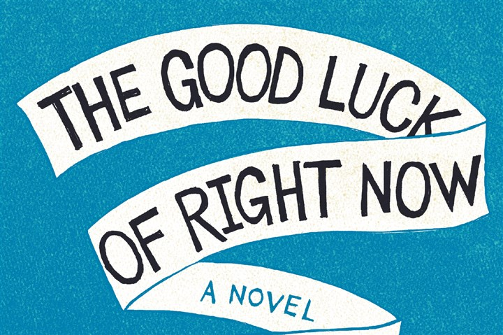 "'The Good Luck of Right Now' by Matthew Quick ""The Good Luck of Right Now"" by Matthew Quick."