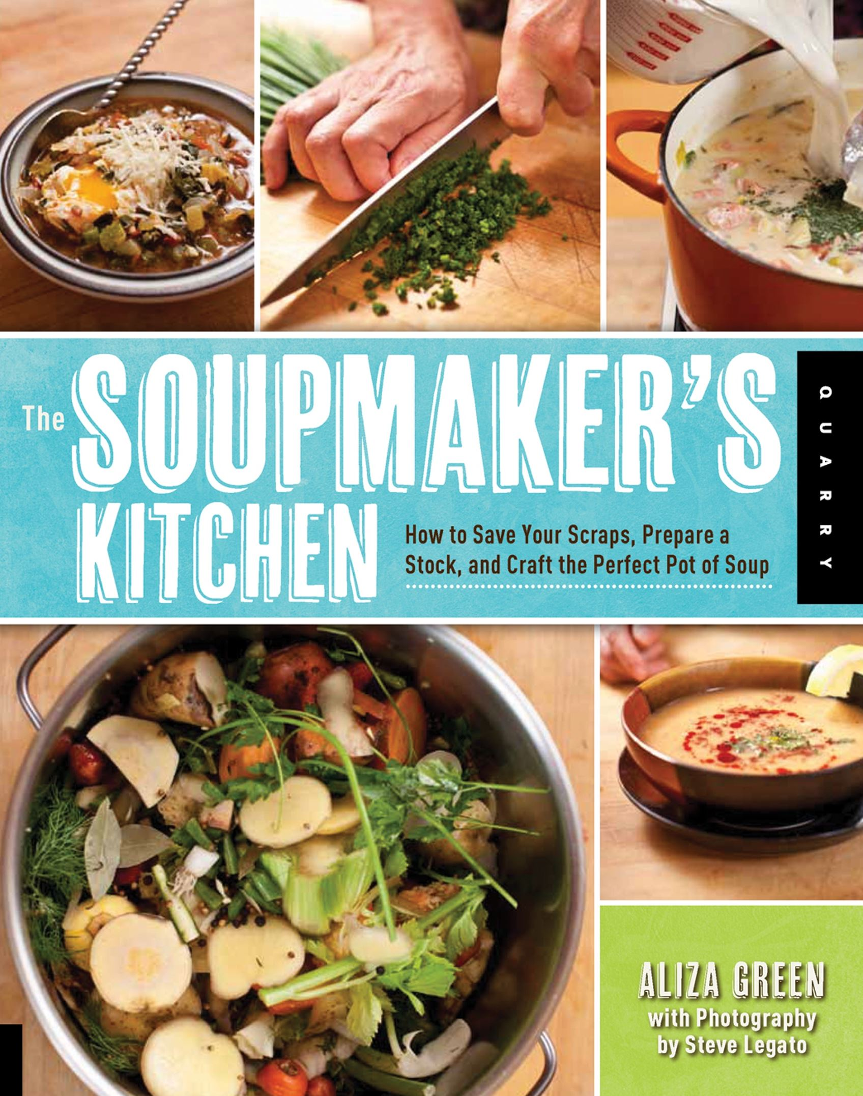 "20140221hoSoupmakerfood This is the cover of ""The Soupmaker's Kitchen"" by Aliza Green."