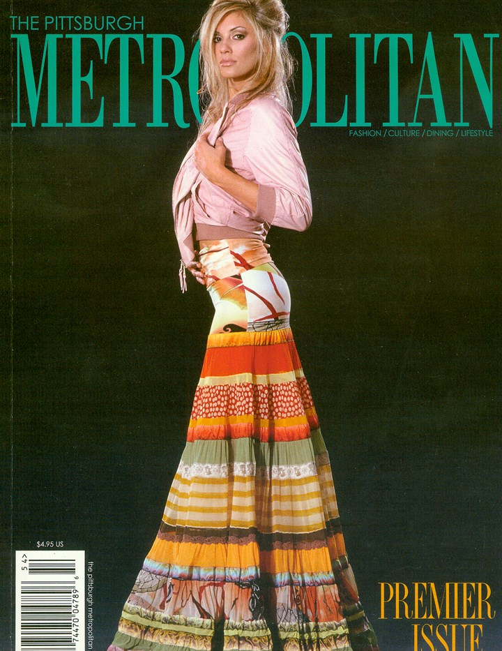Pittsburgh Metropolitan model in Emphatics clothes The Pittsburgh Metropolitan premier issue featuring a model dressed in apparel from the Jean Paul Gaultier spring 2005 collection provided by Emphatics.