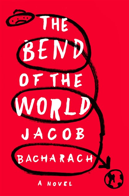 "'The Bend of the World' ""The Bend of the World"" by Jacob Bacharach."