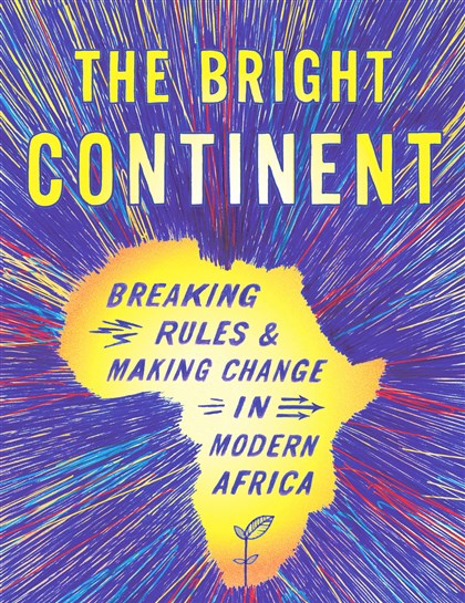 "20140420Olopade1 ""The Bright Continent"" by Dayo Olopade."