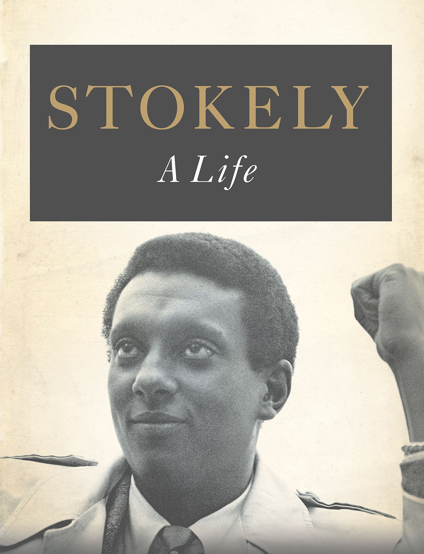 the life and leadership of stokely carmichael National leadership stokely carmichael has also conferred several times with members of black national groups, such as, the nation of islam (noi) and rah b.